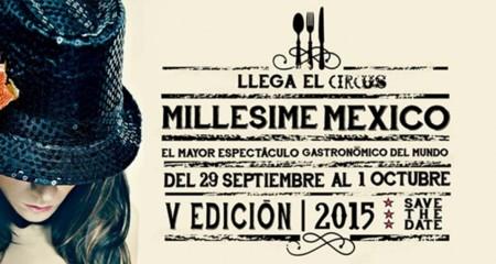 Millesime México 2015, un espectáculo gastronómico que no debes perderte