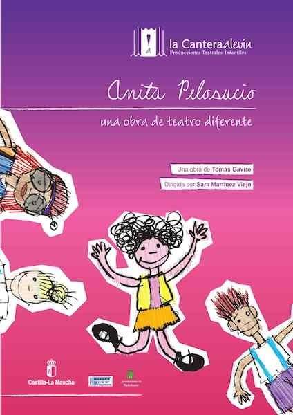 """""""Anita Pelosucio"""" vuelve a Nave 73:  un cuento sobre los sentimientos y las relaciones entre el mundo infantil y el adulto"""
