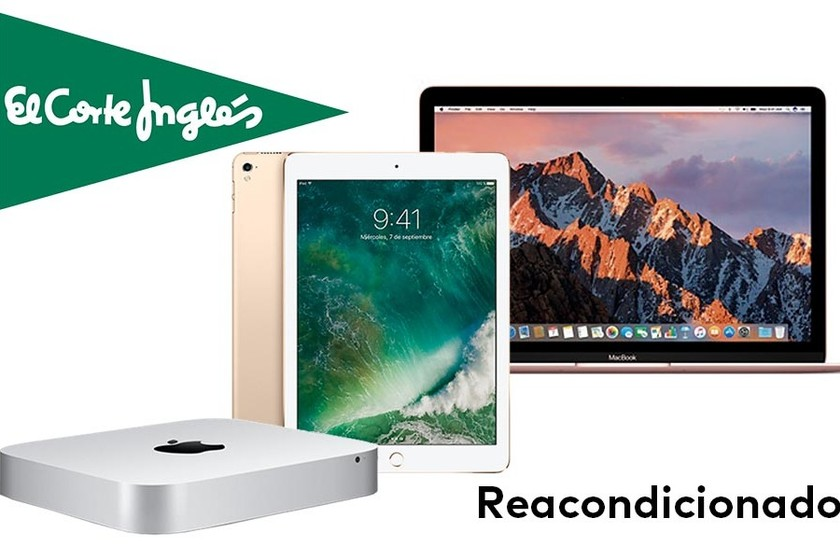 Reacondicionados Apple En El Corte Inglés Ipad Macbook Y Mac Mini A Precios Ajustados