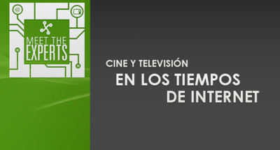 Meet the Experts se cita con la televisión y el cine en tiempos de Internet