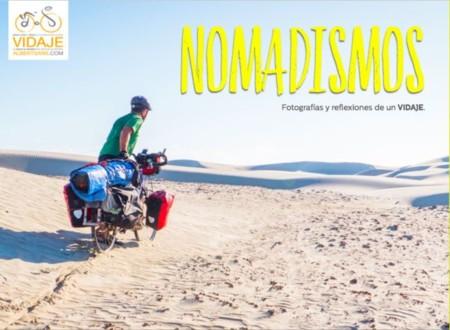 'Nomadismos': fotos y reflexiones de un nómada cicloviajero que un día se marchó