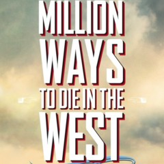 a-million-ways-to-die-in-the-west-carteles