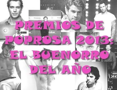 Premios Poprosa 2013: Toca elegir al buenorro del año