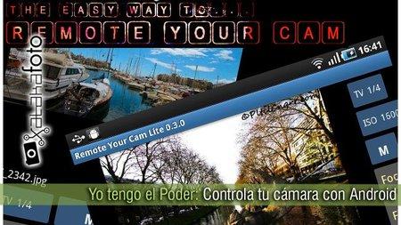 Yo tengo el poder: controla tu cámara con Android