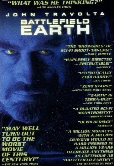 Un póster de Battlefield Earth con algunas de las críticas que recibió