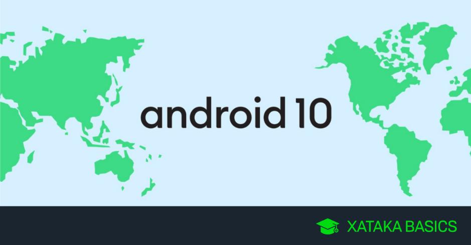 Android 10: lista con los móviles que actualizarán a la nueva versión