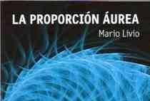[Libros que nos inspiran] 'La proporción áurea' de Mario Livio: la historia del número más sorprendente del mundo