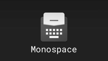 Monospace para Android, el editor de texto minimalista del creador de Today Calendar
