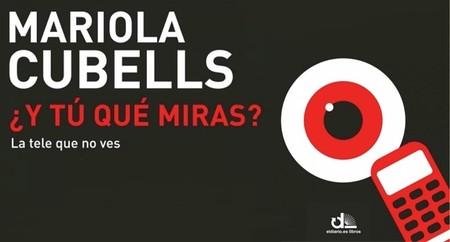 '¿Y tú qué miras?', un repaso por la trastienda de la televisión española