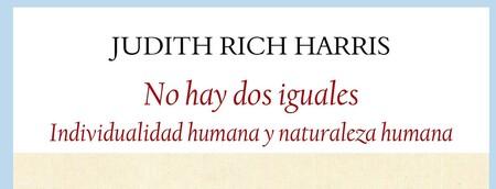 Libros que nos inspiran: 'No hay dos iguales', de Judith Rich Harris