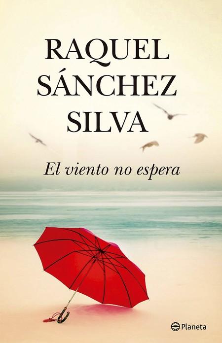 El Viento No Espera de Raquel Sánchez Silva