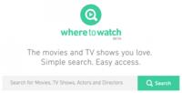 Con Where To Watch, la industria quiere que consideres todo lo oficial antes del P2P
