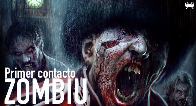 ZombiU - Primer contacto