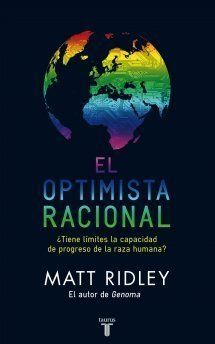 [Libros que nos inspiran] 'El optimista racional' de Matt Ridley: ¿tiene límites la capacidad de progreso de la especie humana?