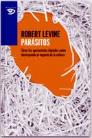 10 deslices de Robert Levine que evidencian un discurso ludita sobre la creación y la distribución de cultura (I)