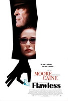 Póster de 'Flawless' con Michael Caine y Demi Moore