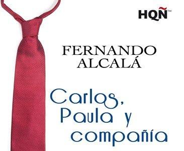 'Carlos, Paula y compañía' de Fernando Alcalá