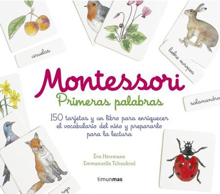 Montessori Primeras Palabras 150 Tarjetas Y Un Libro Para Enriquecer El Vocabulario Del Nino Y Prepararlo Para La Lectura