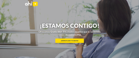 Ahí+ suma la televisión gratis a su apuesta de servicios para aliviar la crisis del coronavirus