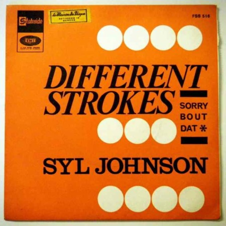 Different Strokes Syl Johnson