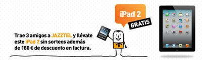 Jazztel sube la apuesta: iPad 2 con 3G a cambio de tres altas en ADSL