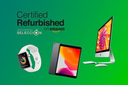 Amazon rebaja el precio de varios dispositivos de Apple reacondicionados: ofertas en iPad, iMac y Apple Watch