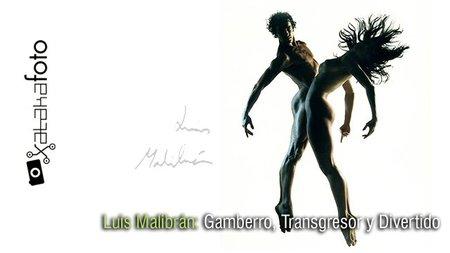 Luis Malibrán: Gamberro, transgresor y divertido