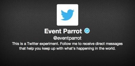 Los experimentos de Twitter continúan: @EventParrot o cómo descubrir contenidos con notificaciones