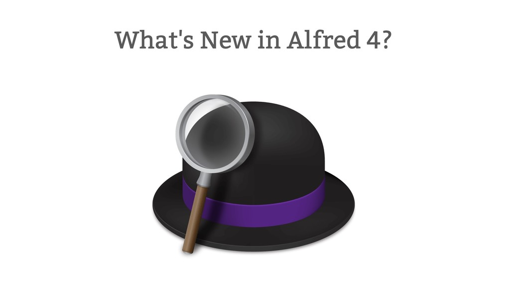 Alfred 4: preferencias rediseñadas, modo oscuro y mejoras en los workflows entre otras novedades