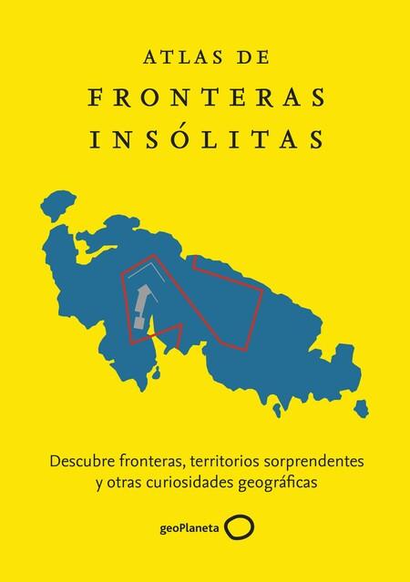 Atlas fronteras insólitas