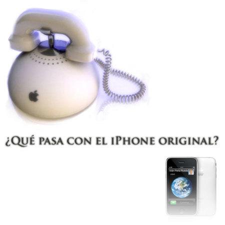 ¿Qué pasa con el iPhone original?
