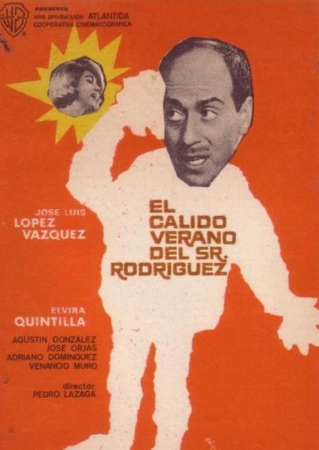 El cálido verano del Sr Rodríguez