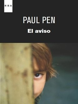 'El aviso', de Paul Pen