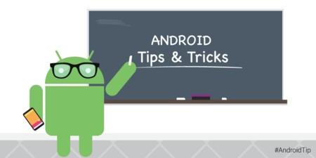 Android Tips & Tricks, la nueva web de Google con consejos y trucos para exprimir tu dispositivo