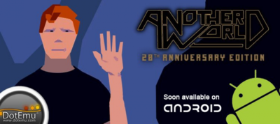 Another World llegará muy pronto a Android