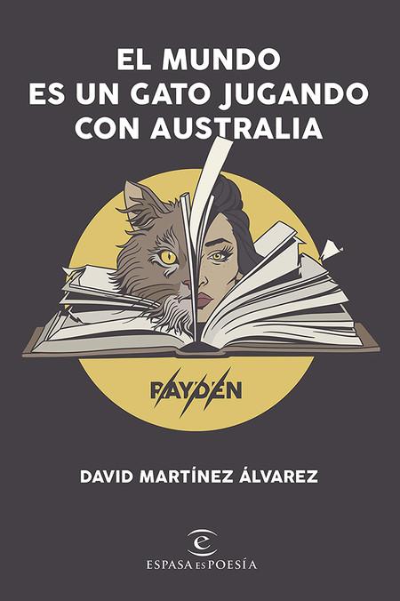 El Mundo Es Un Gato Jugando Con Australia Libros San Jordi