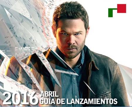Guía de lanzamientos en México: abril 2016