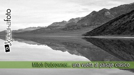 Mitch Dobrowner, una vuelta al paisaje clásico