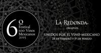 VI Festival 100 Vinos Mexicanos, más de 90 casas vitivinícolas mexicanas unidas