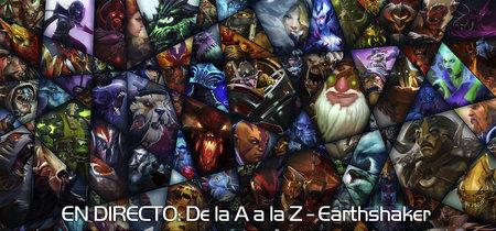 """Earthshaker en directo con la sección """"Dota 2 de la A a la Z"""" a las 22:30 horas (las 15:30 en Ciudad de México) [Finalizado]"""