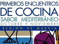 """Primeros encuentros de cocina de Murcia """"Sabor Mediterráneo"""""""