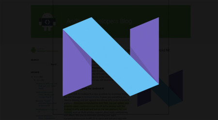 Android N Developer Preview 4, ya disponible con las APIs finales
