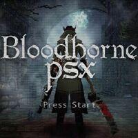 Disfruta de los 10 primeros minutos de Bloodborne PSX, el terrorífico demake de la obra de From Software