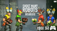 'Shoot Many Robots' para Xbox 360: análisis