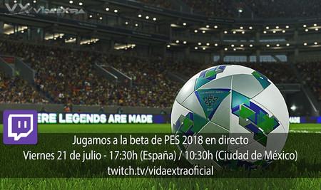 Jugamos en directo a la beta de PES 2018 a las 17.30h (las 10.30h en Ciudad de México) [finalizado]