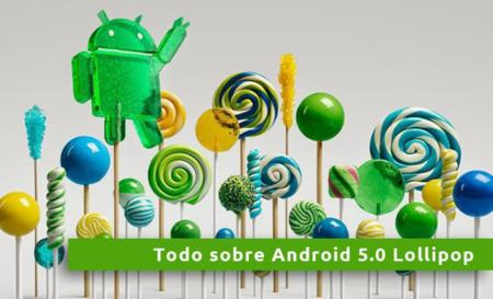 Android 5.0 Lollipop, todo lo que necesitas saber