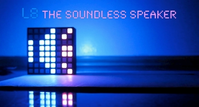L8 the soundless speaker