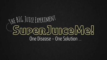 Super Juice Me!, un documental con muchos jugos