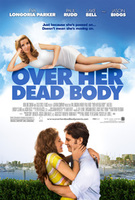 Tráiler de 'Over Her Dead Body', con Eva Longoria, Paul Rudd y Jason Biggs