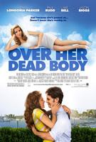 Tráiler de 'Over Her Dead Body', con Eva Longoria, Paul Rudd y Jason Biggs